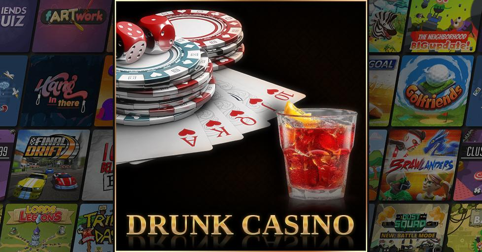 Play Drunk Casino on AirConsole